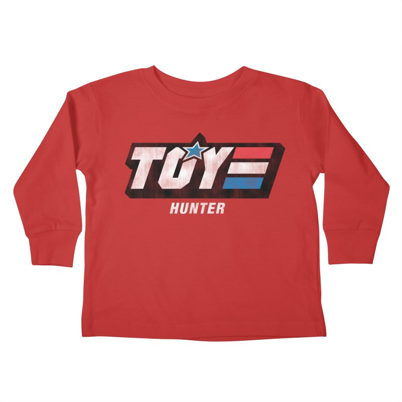 Toy Hunter - Joe Flavor Kids Toddler Longsleeve T-Shirt by Gamma Bomb - A Celebration of Imagination