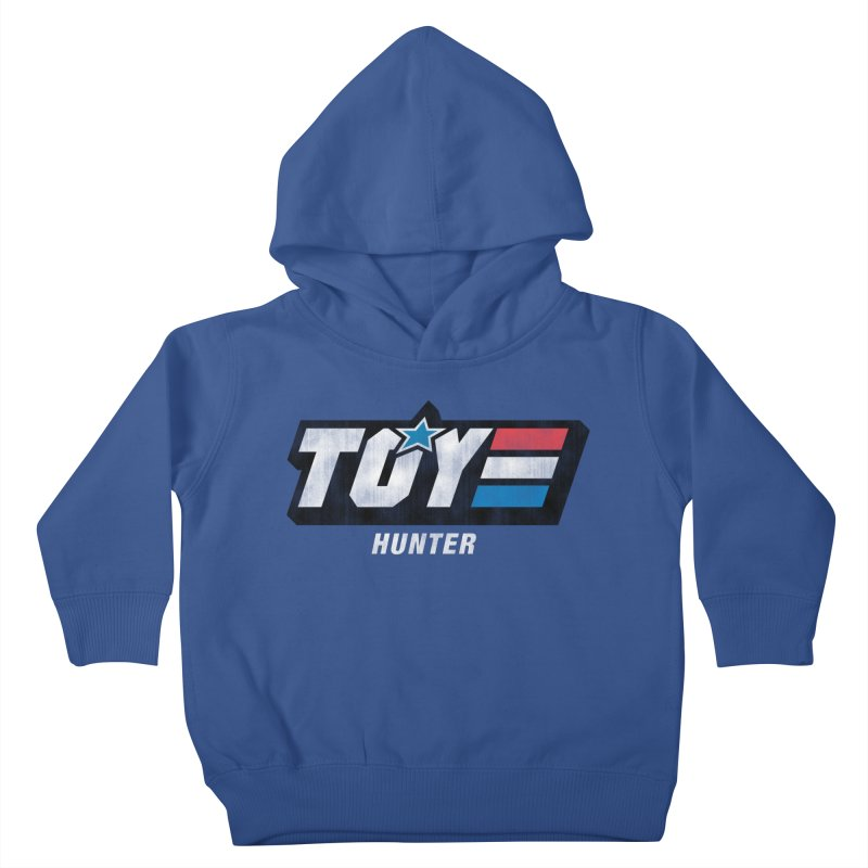 Toy Hunter - Joe Flavor Kids Toddler Pullover Hoody by Gamma Bomb - Explosively Mutating Your Look