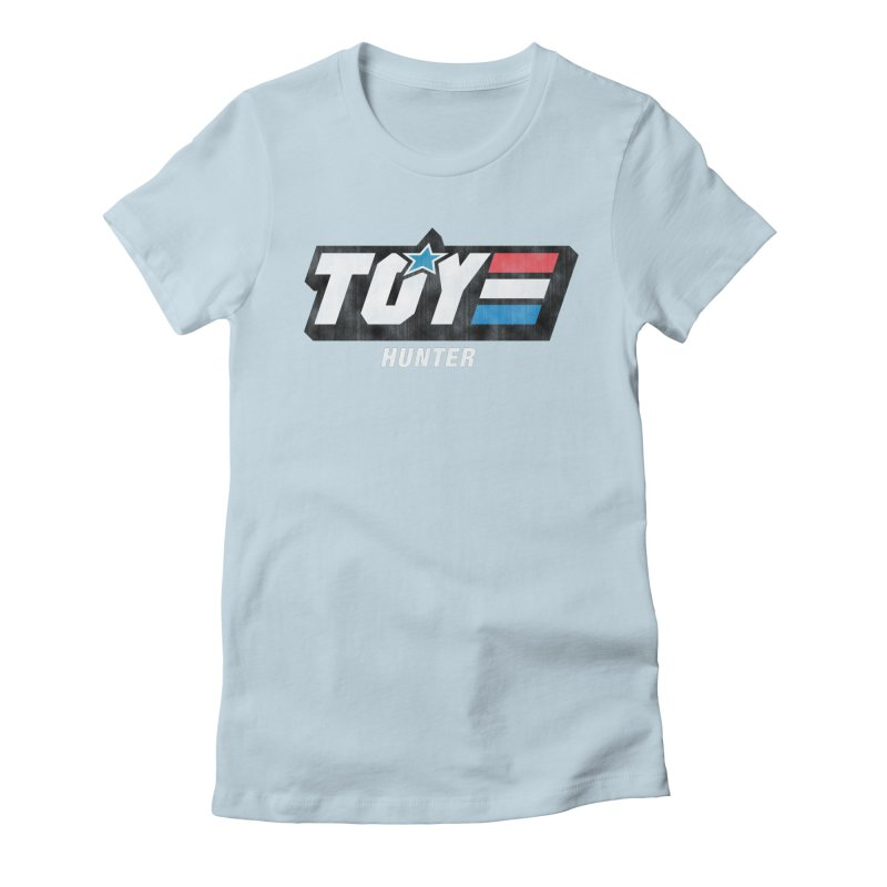 Toy Hunter - Joe Flavor Women's Fitted T-Shirt by Gamma Bomb - Explosively Mutating Your Look