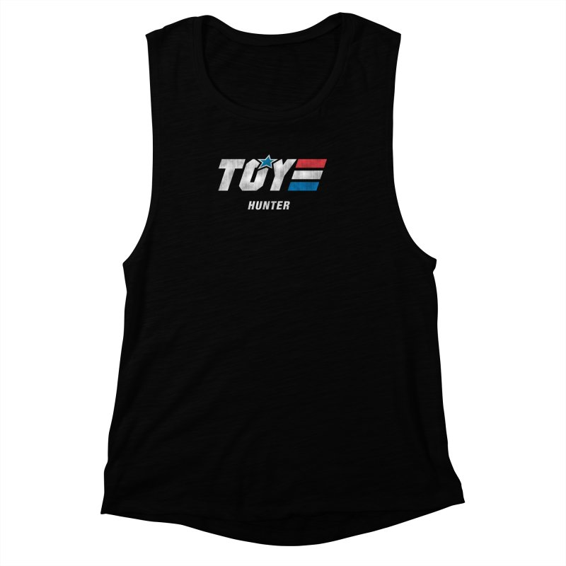 Toy Hunter - Joe Flavor Women's Muscle Tank by Gamma Bomb - A Celebration of Imagination