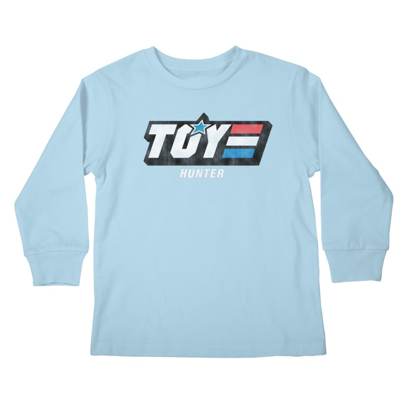 Toy Hunter - Joe Flavor Kids Longsleeve T-Shirt by Gamma Bomb - Explosively Mutating Your Look