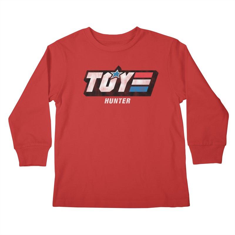 Toy Hunter - Joe Flavor Kids Longsleeve T-Shirt by Gamma Bomb - A Celebration of Imagination