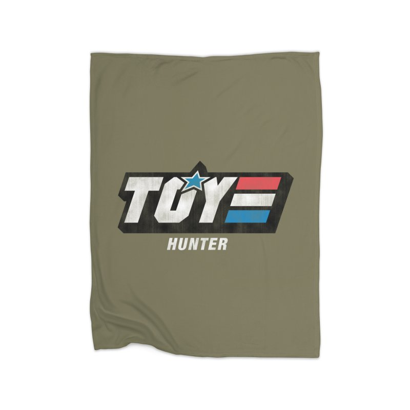 Toy Hunter - Joe Flavor Home Blanket by Gamma Bomb - A Celebration of Imagination