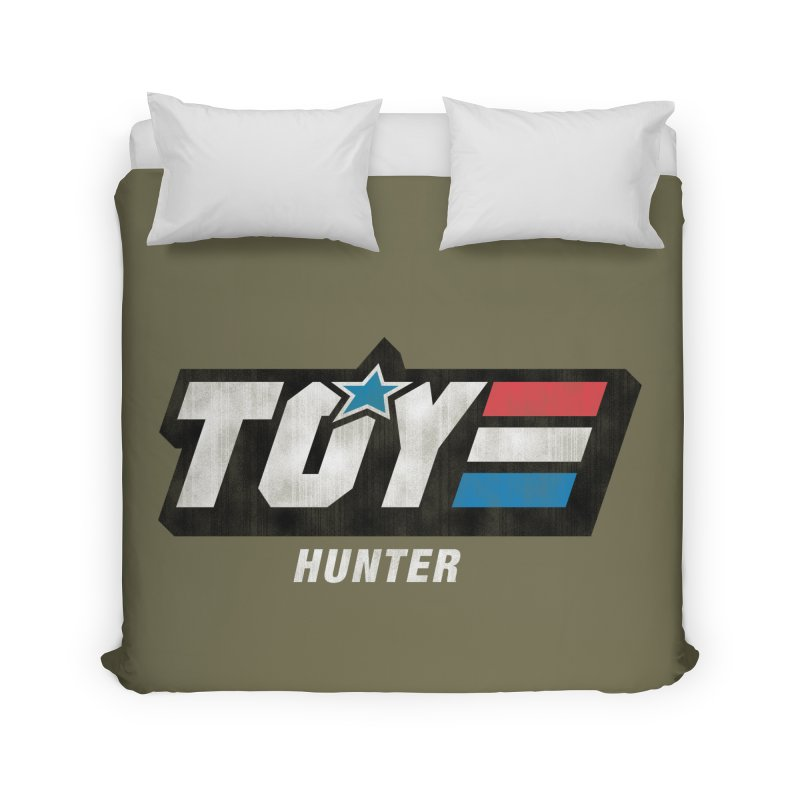 Toy Hunter - Joe Flavor Home Duvet by Gamma Bomb - Explosively Mutating Your Look