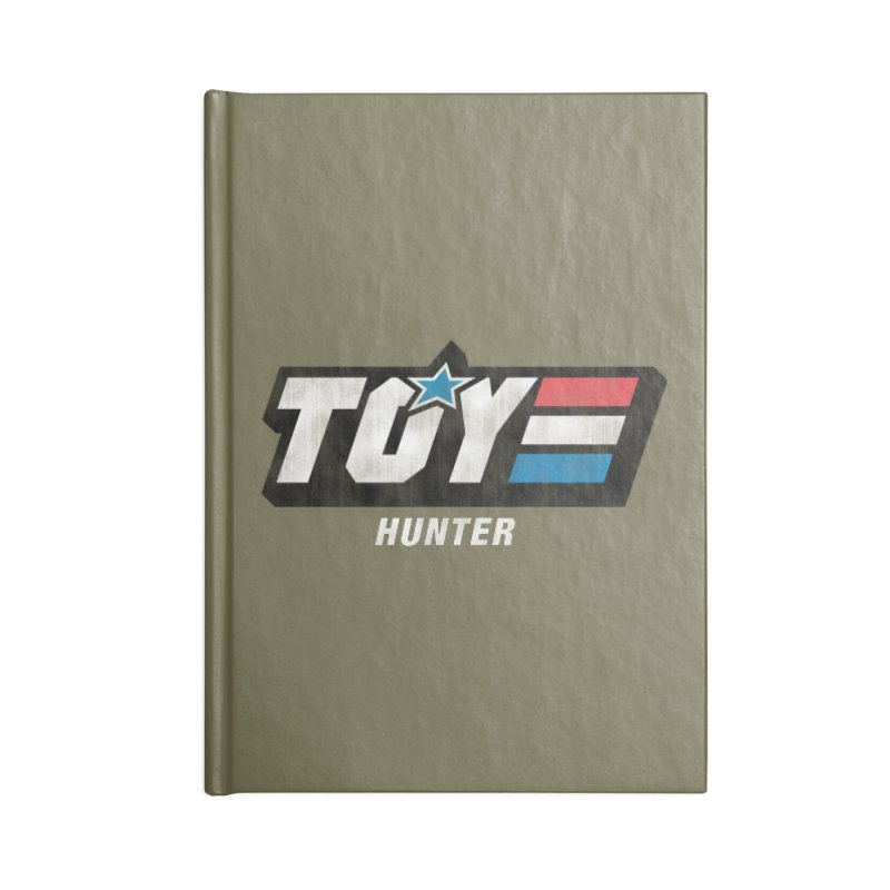 Toy Hunter - Joe Flavor Accessories Blank Journal Notebook by Gamma Bomb - Explosively Mutating Your Look