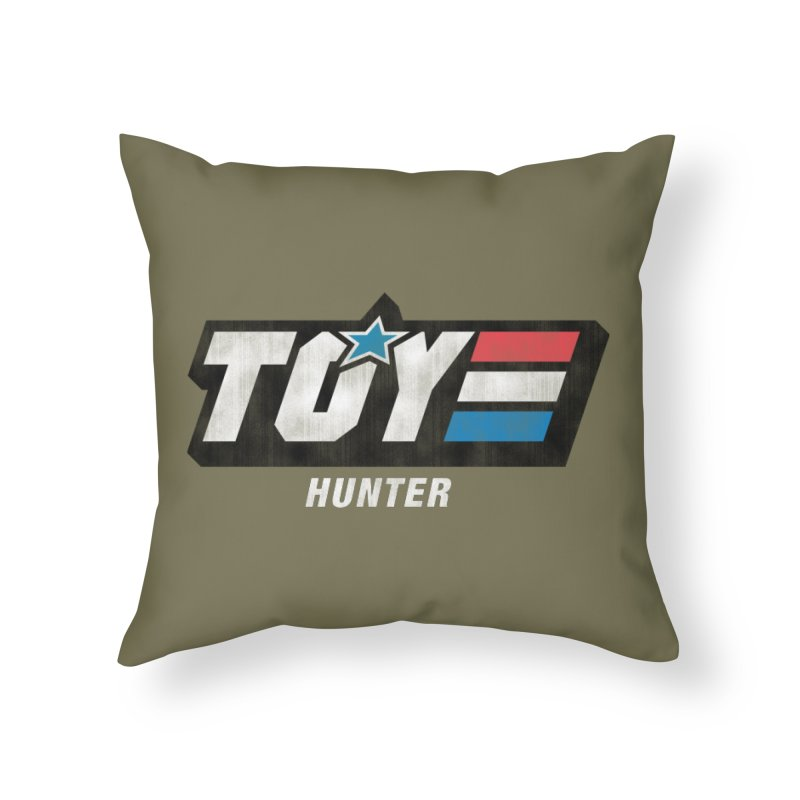 Toy Hunter - Joe Flavor Home Throw Pillow by Gamma Bomb - Explosively Mutating Your Look