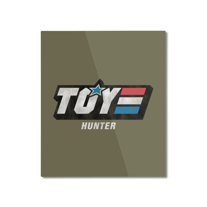 Toy Hunter - Joe Flavor Home Mounted Aluminum Print by Gamma Bomb - Explosively Mutating Your Look