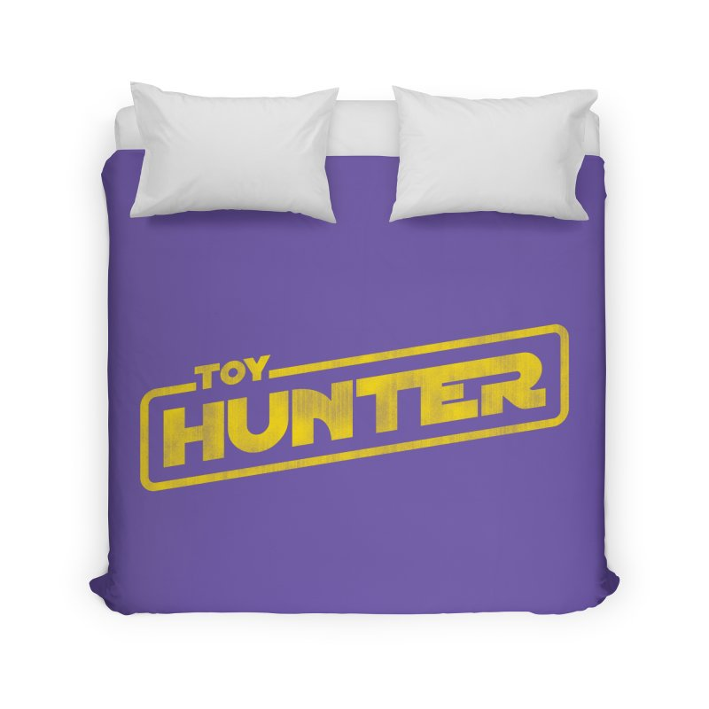 Toy Hunter - Force Flavor Home Duvet by Gamma Bomb - A Celebration of Imagination