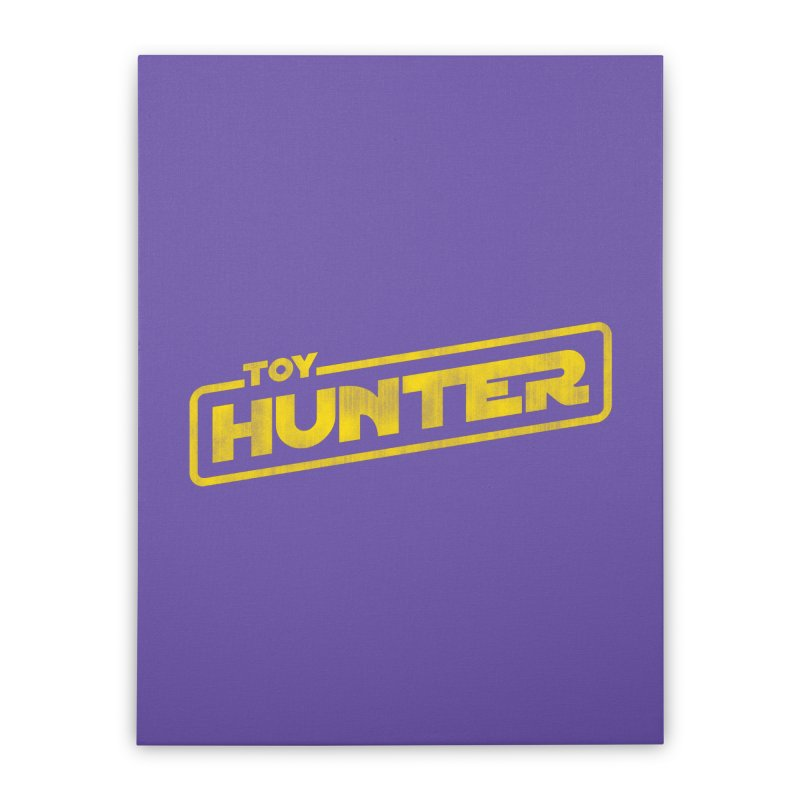 Toy Hunter - Force Flavor Home Stretched Canvas by Gamma Bomb - Explosively Mutating Your Look