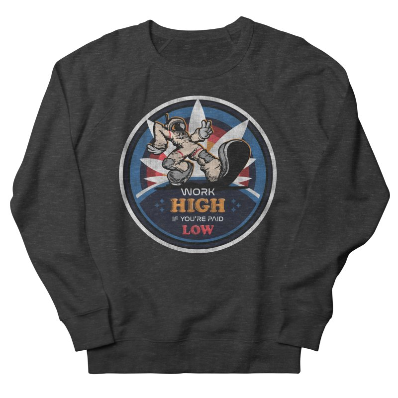 Keep On Grindin' Men's French Terry Sweatshirt by Gamma Bomb - Explosively Mutating Your Look