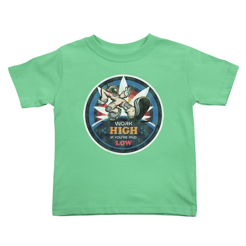 Keep On Grindin' Kids Toddler T-Shirt by Gamma Bomb - Explosively Mutating Your Look