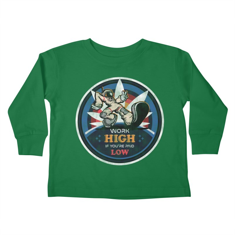 Keep On Grindin' Kids Toddler Longsleeve T-Shirt by Gamma Bomb - Explosively Mutating Your Look