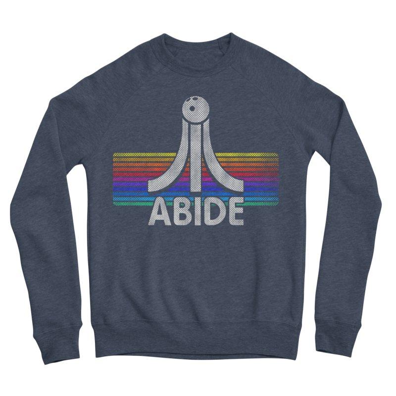 Abide Women's Sponge Fleece Sweatshirt by Gamma Bomb - Explosively Mutating Your Look