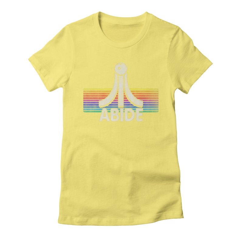 Abide Women's Fitted T-Shirt by Gamma Bomb - Explosively Mutating Your Look