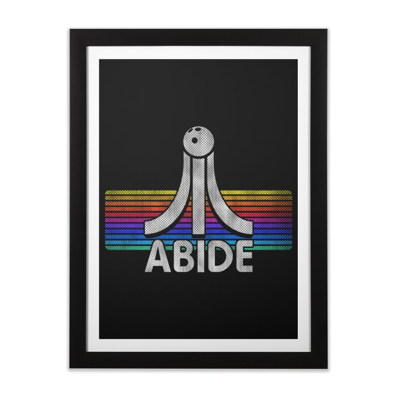 Abide Home Framed Fine Art Print by Gamma Bomb - Explosively Mutating Your Look