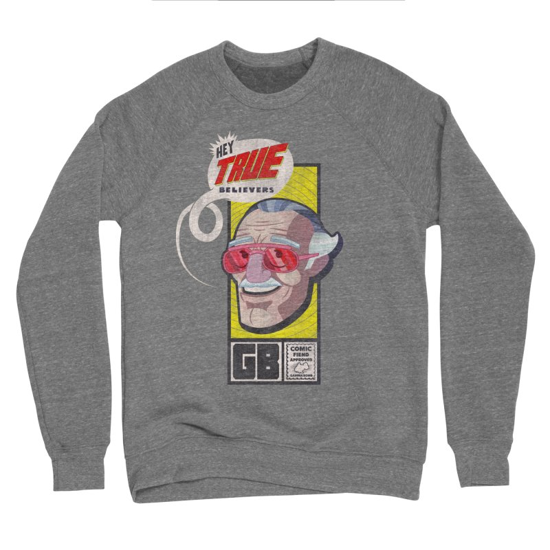 True Believer - Fearless Flavor Men's Sponge Fleece Sweatshirt by Gamma Bomb - Explosively Mutating Your Look