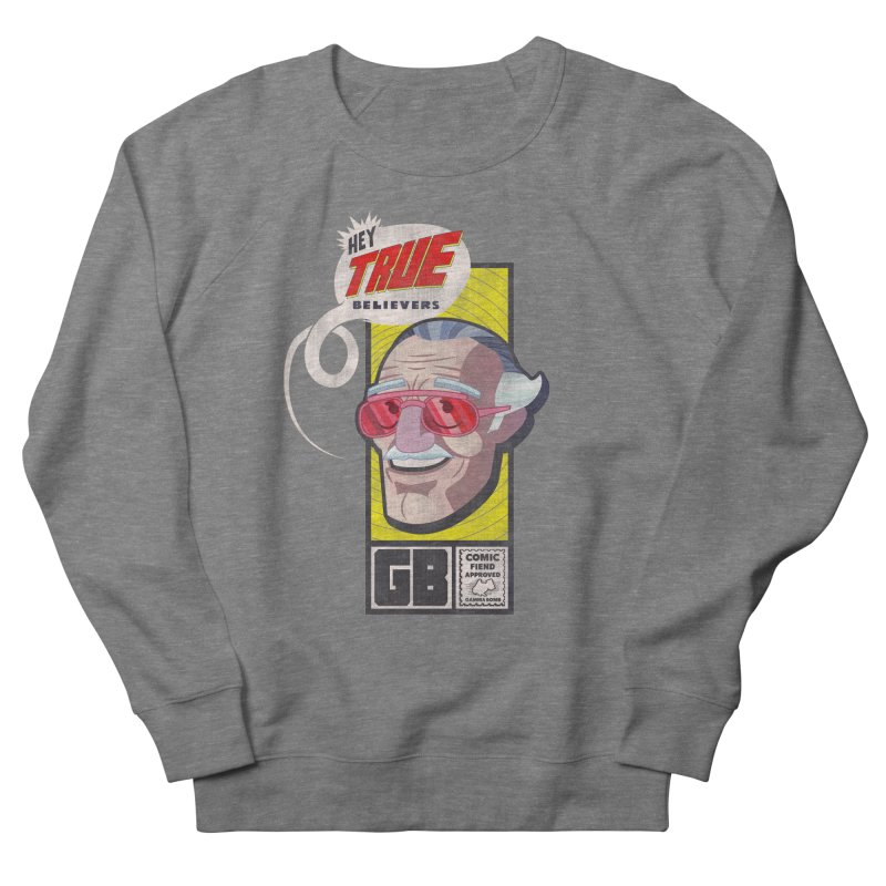 True Believer - Fearless Flavor Women's French Terry Sweatshirt by Gamma Bomb - Explosively Mutating Your Look
