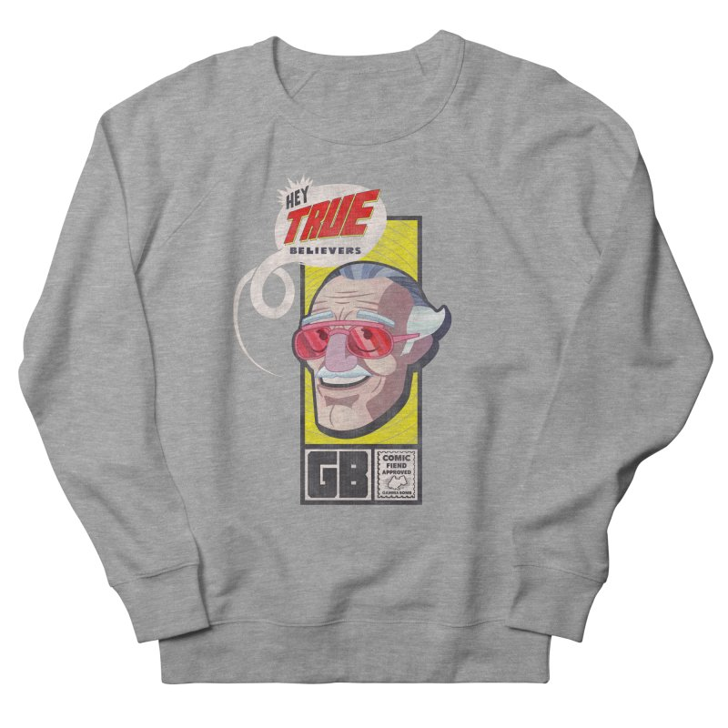 True Believer - Fearless Flavor Men's French Terry Sweatshirt by Gamma Bomb - Explosively Mutating Your Look