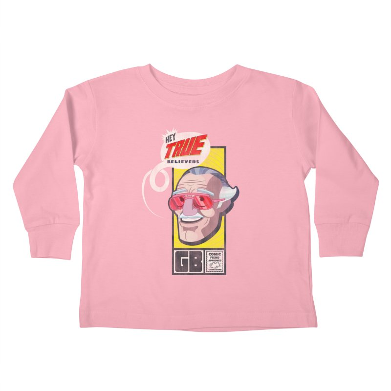 True Believer - Fearless Flavor Kids Toddler Longsleeve T-Shirt by Gamma Bomb - Explosively Mutating Your Look