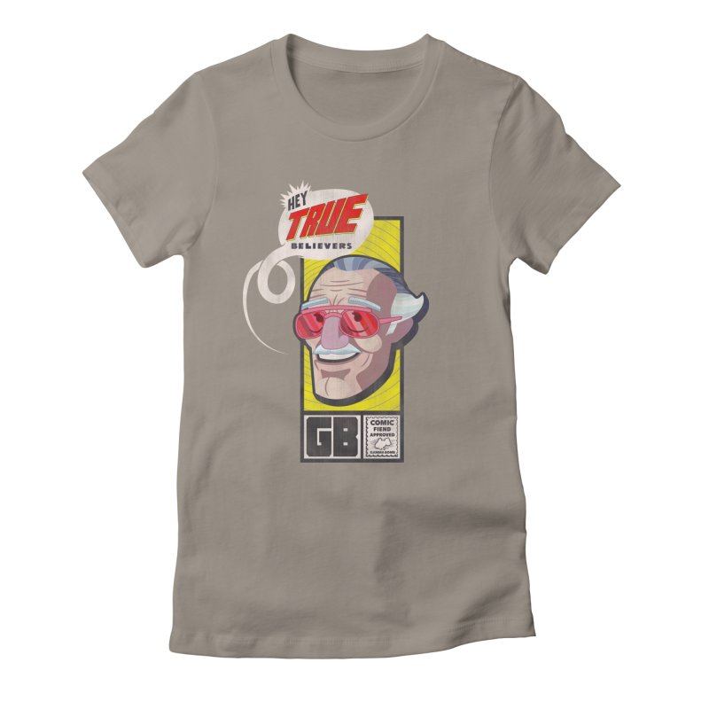 True Believer - Fearless Flavor Women's Fitted T-Shirt by Gamma Bomb - Explosively Mutating Your Look