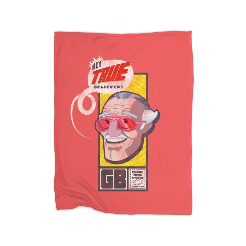 True Believer - Fearless Flavor Home Blanket by Gamma Bomb - Explosively Mutating Your Look