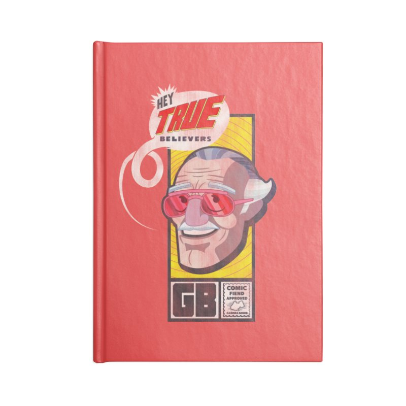 True Believer - Fearless Flavor Accessories Blank Journal Notebook by Gamma Bomb - Explosively Mutating Your Look