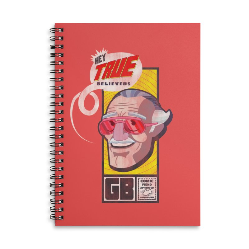 True Believer - Fearless Flavor Accessories Lined Spiral Notebook by Gamma Bomb - Explosively Mutating Your Look