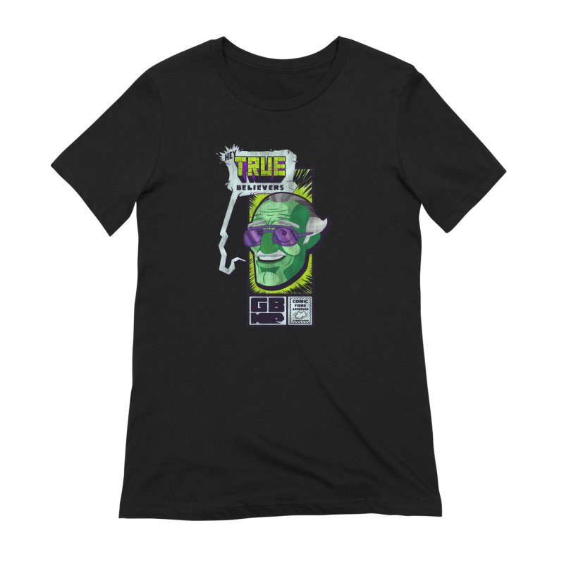True Believer - Incredible Flavor Women's T-Shirt by Gamma Bomb - Explosively Mutating Your Look