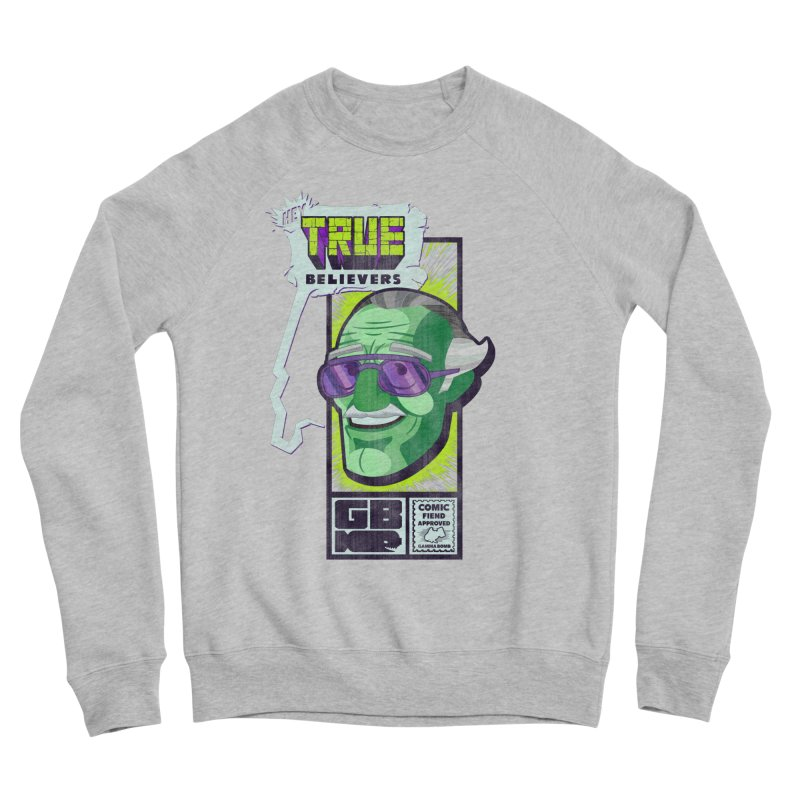 True Believer - Incredible Flavor Men's Sponge Fleece Sweatshirt by Gamma Bomb - Explosively Mutating Your Look