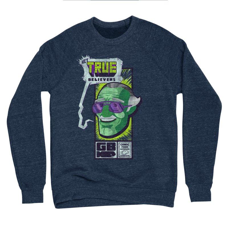 True Believer - Incredible Flavor Men's Sponge Fleece Sweatshirt by Gamma Bomb - Explosively Mutating Your Look