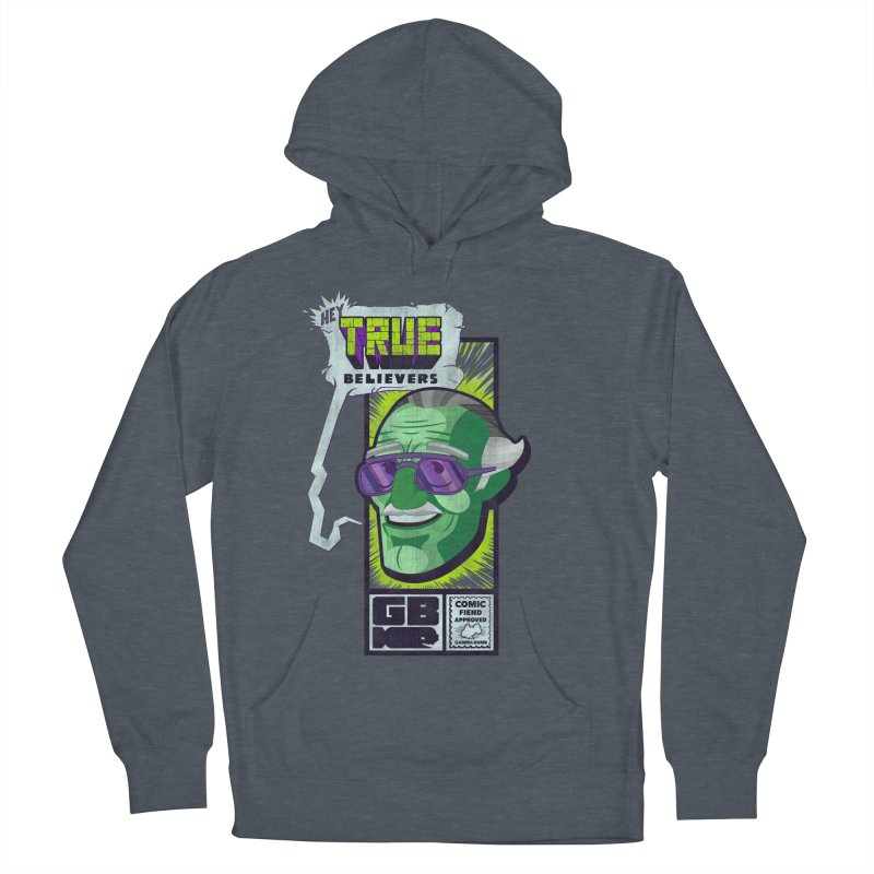True Believer - Incredible Flavor Women's French Terry Pullover Hoody by Gamma Bomb - Explosively Mutating Your Look