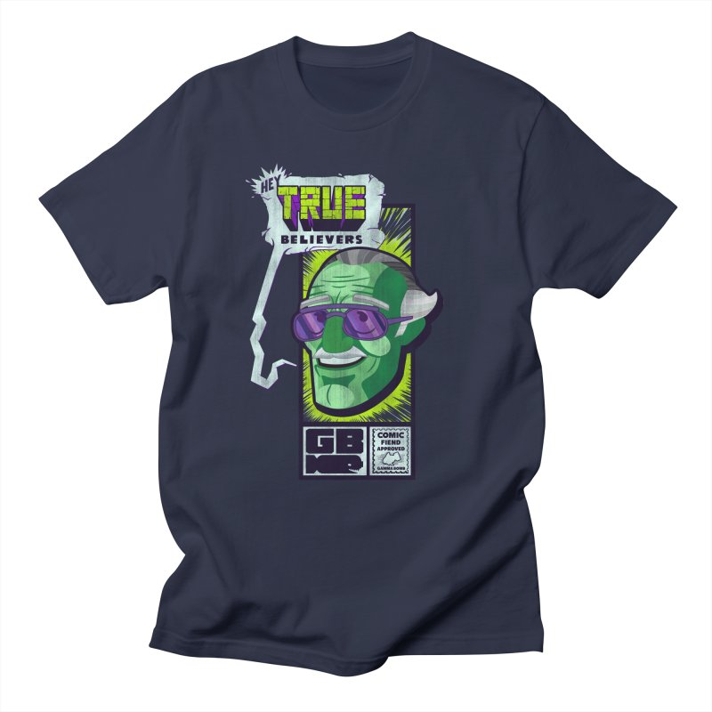 True Believer - Incredible Flavor Women's Regular Unisex T-Shirt by Gamma Bomb - Explosively Mutating Your Look