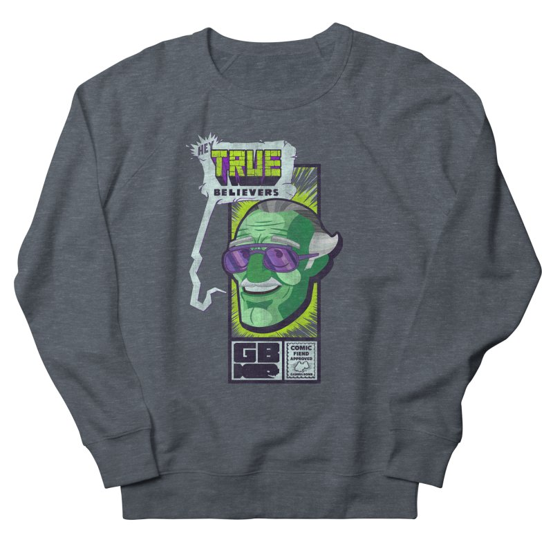 True Believer - Incredible Flavor Men's French Terry Sweatshirt by Gamma Bomb - Explosively Mutating Your Look