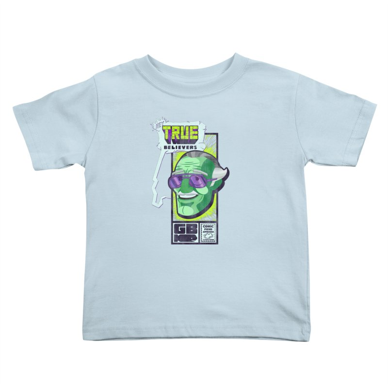 True Believer - Incredible Flavor Kids Toddler T-Shirt by Gamma Bomb - Explosively Mutating Your Look