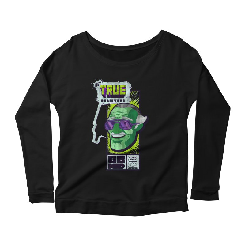 True Believer - Incredible Flavor Women's Scoop Neck Longsleeve T-Shirt by Gamma Bomb - Explosively Mutating Your Look