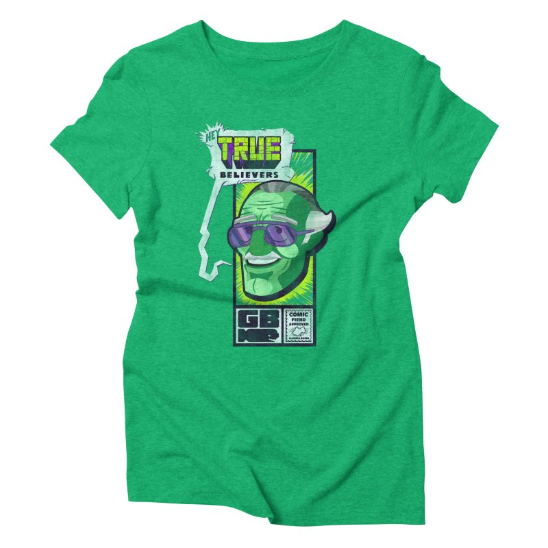 True Believer - Incredible Flavor Women's Triblend T-Shirt by Gamma Bomb - Explosively Mutating Your Look