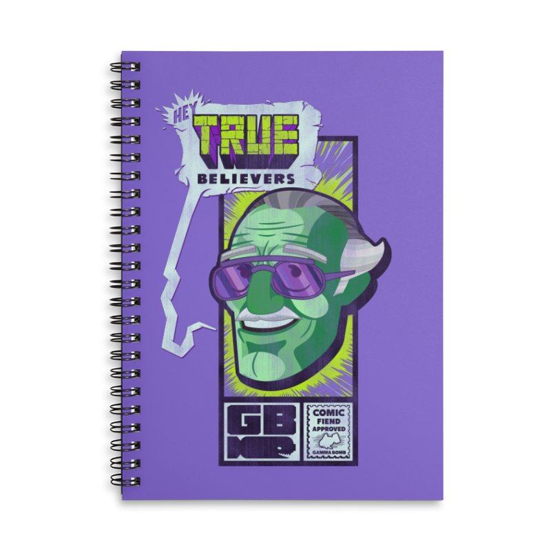 True Believer - Incredible Flavor Accessories Lined Spiral Notebook by Gamma Bomb - Explosively Mutating Your Look