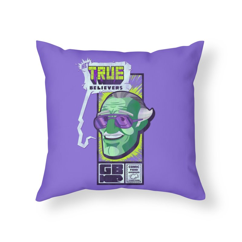 True Believer - Incredible Flavor Home Throw Pillow by Gamma Bomb - Explosively Mutating Your Look