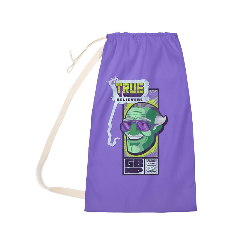 True Believer - Incredible Flavor Accessories Laundry Bag Bag by Gamma Bomb - Explosively Mutating Your Look
