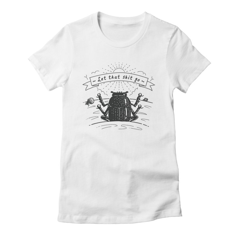 Let it go Women's T-Shirt by Gamma-Ray Designs