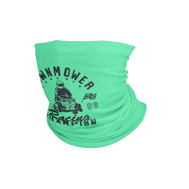 Lawnmower Racing Champion Accessories Neck Gaiter by Gamma-Ray Designs