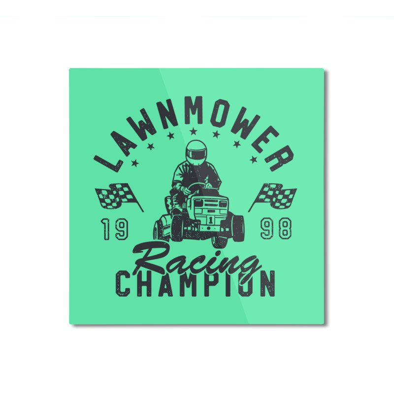 Lawnmower Racing Champion Home Mounted Aluminum Print by Gamma-Ray Designs