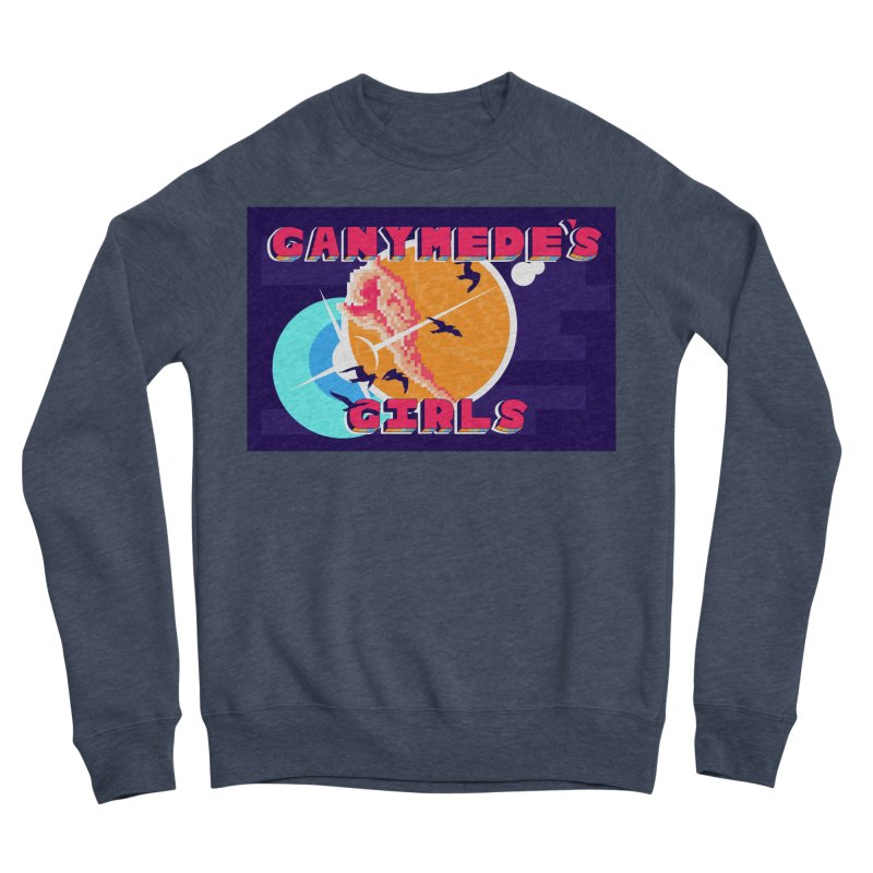 Ganymede's GIrls Women's Sponge Fleece Sweatshirt by ganymedesgirlscommunity's Artist Shop
