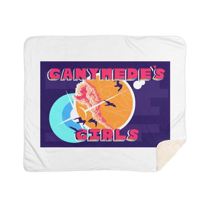 Ganymede's GIrls Home Sherpa Blanket Blanket by ganymedesgirlscommunity's Artist Shop