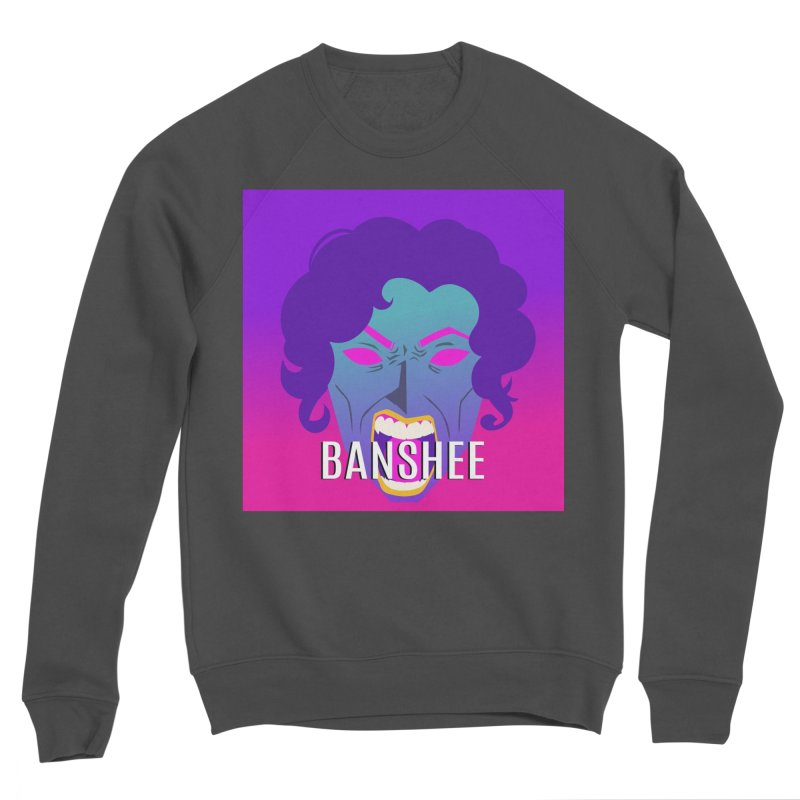 Banshee Women's Sponge Fleece Sweatshirt by ganymedesgirlscommunity's Artist Shop