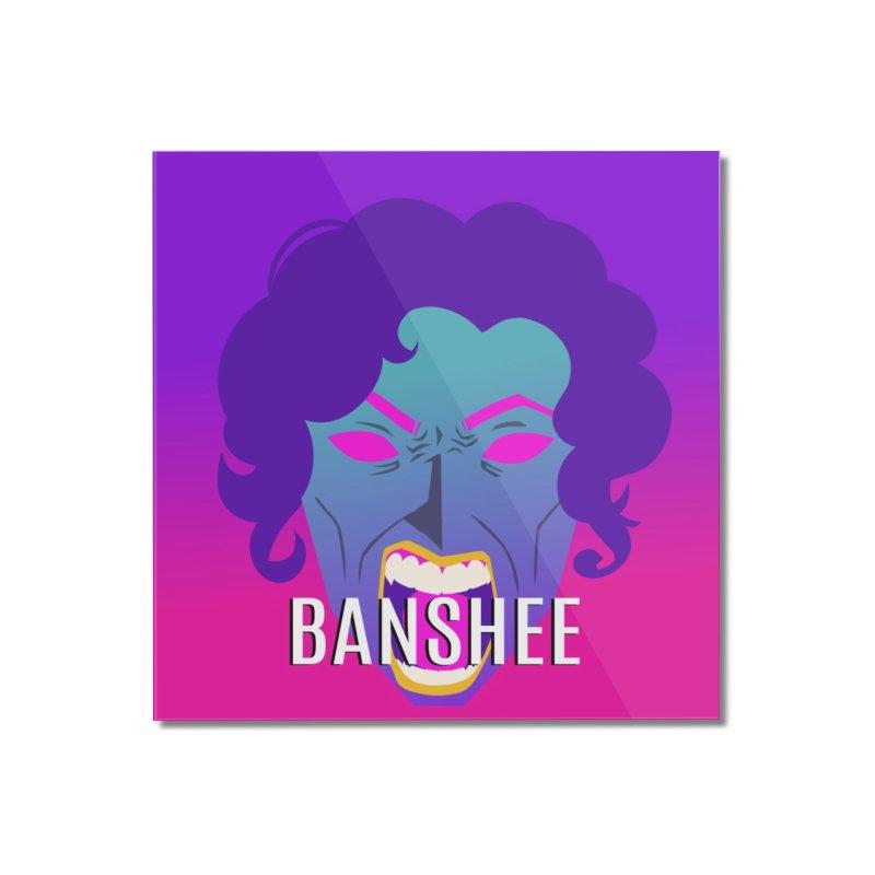 Banshee Home Mounted Acrylic Print by ganymedesgirlscommunity's Artist Shop