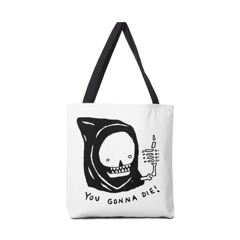 You Gonna Die! Accessories Tote Bag Bag by Garbage Party's Trash Talk & Apparel Shop