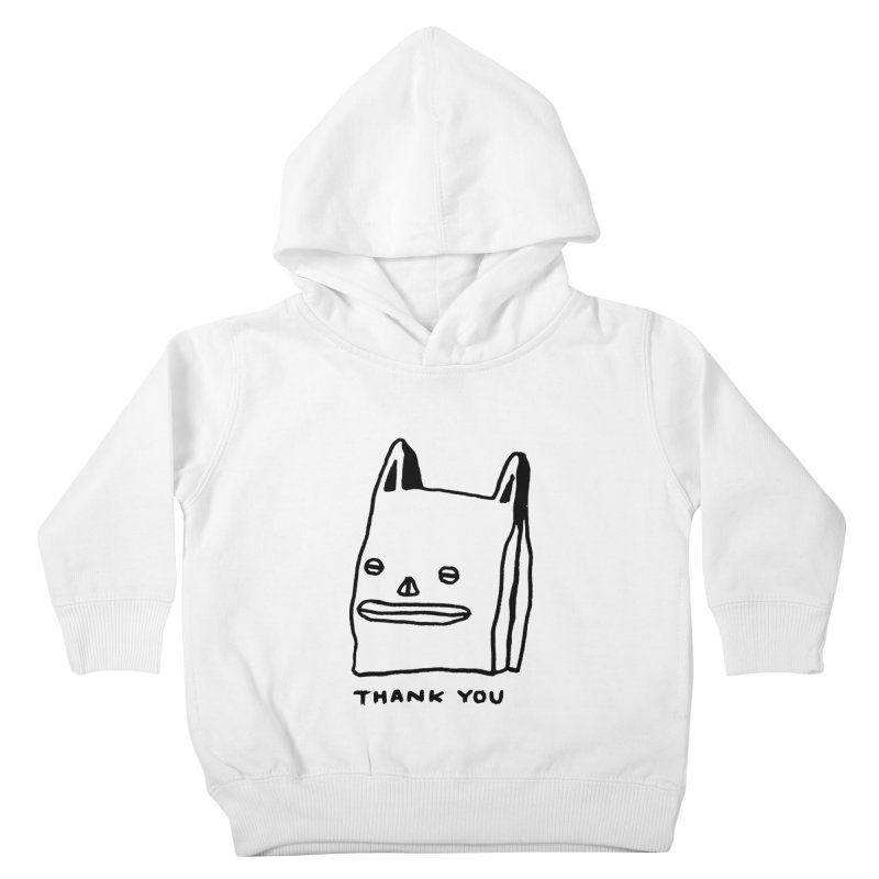 Thank You For Shopping Kids Toddler Pullover Hoody by Garbage Party's Trash Talk & Apparel Shop