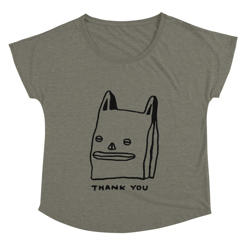 Thank You For Shopping Women's Dolman Scoop Neck by Garbage Party's Trash Talk & Apparel Shop