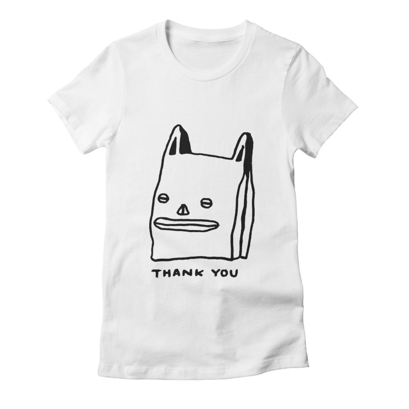 Thank You For Shopping Women's Fitted T-Shirt by Garbage Party's Trash Talk & Apparel Shop